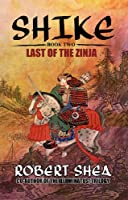 Last of the Zinja (Shike)