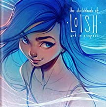 The Sketchbook of Loish: Art in progress (3dtotal Illustrator)