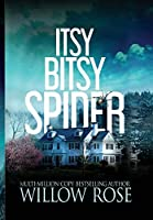 Itsy Bitsy Spider (Emma Frost Mystery)