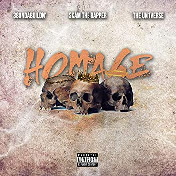 Homage (feat. 380ndabuildn', Skam the Rapper & the Un1verse)