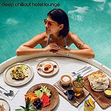Deep Chillout Hotel Lounge