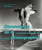 Chronologie de la photographie - De la chambre noire à Instagram