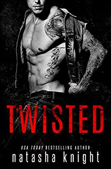 Twisted by [Natasha Knight]