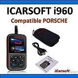 Interface de Diagnostic iCarsoft i960 Compatible avec véhicules Porsche - Diagnostic Tous Systèmes