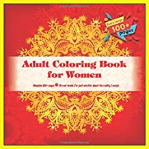 Adult Coloring Book for Women Mandala 100+ pages - It's not denial. I'm just selective about the reality I accept.