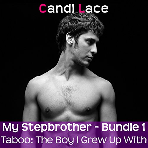 My Stepbrother - Bundle 1: A BBW Forbidden First Time Romance Boxset audiobook cover art