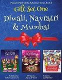 GIFT SET ONE (Diwali, Navratri, Mumbai): Maya & Neel's India Adventure Series (Volume 6)