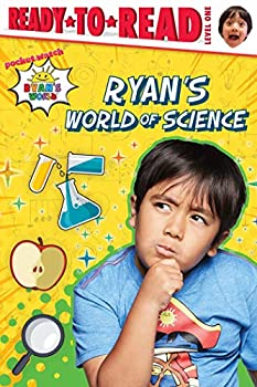 Ryan s World of Science Ready-to-Read Level 1