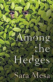 Among the Hedges by [Sara Mesa, Megan McDowell]