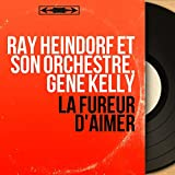 La fureur d'aimer (Original Motion Picture Soundtrack, Mono Version)