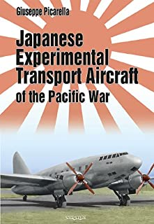 Japanese Experimental Transport Aircraft of the Pacific War (Orange Series)