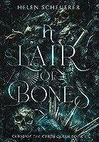 A Lair of Bones (Curse of the Cyren Queen)