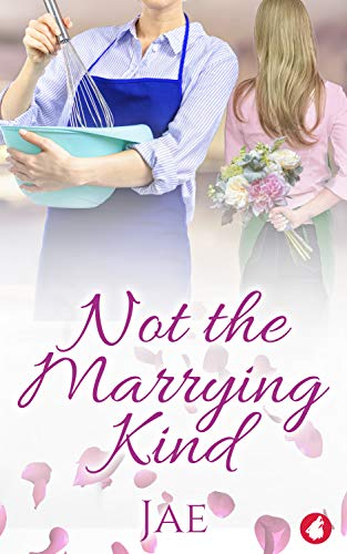 Not the Marrying Kind (Fair Oaks Book 2)