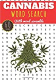 Cannabis word search: Keep Growing | Challenging Puzzle, Activity book For adults | 60 puzzles with word searches and scrambles | Find more than 400 ... | Funny Gift for Stoner, Friends, Family.