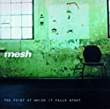 The Point at Which It Falls Apart - Mesh
