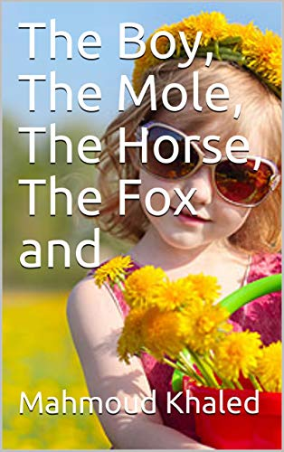 the girl، The Mole, The Horse, The Fox and (English Edition)