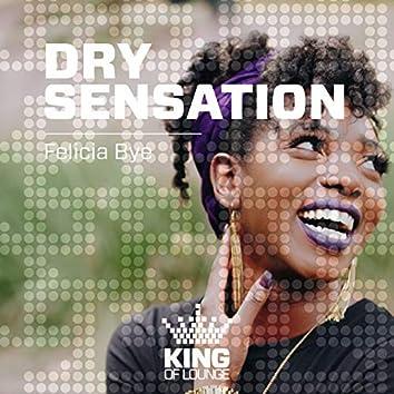 Dry Sensation