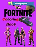 Fortnite coloring book: Battle royale, 36+ Coloring Pages for Kids and Adults Amazing Drawings: Characters , Weapons & Other