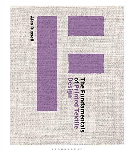 The Fundamentals of Printed Textile Design (English Edition)