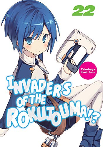 Invaders of the Rokujouma!? Volume 22 (English Edition)
