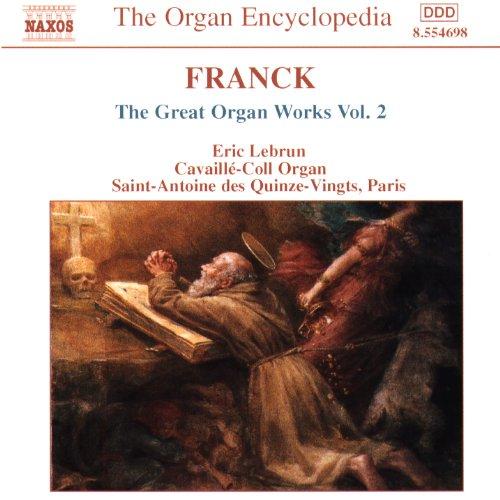 Franck: Great Organ Works, Vol. 2