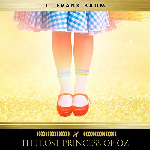 The Lost Princess of Oz audiobook cover art