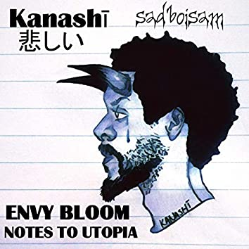 Kanashi (feat. Envy Bloom & Notes to Utopia)