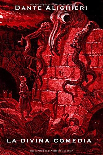 La Divina Comedia: Infierno, Purgatorio, Paraiso