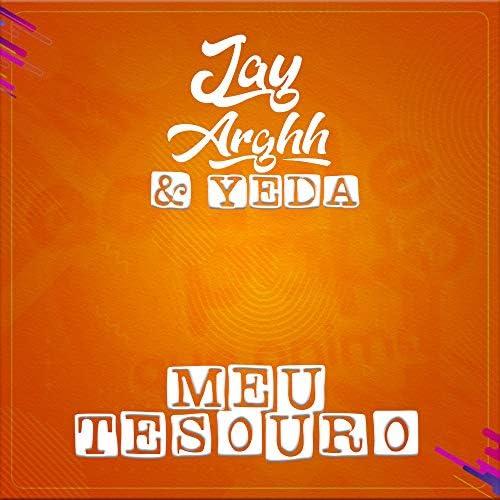 Jay Arghh & Yeda