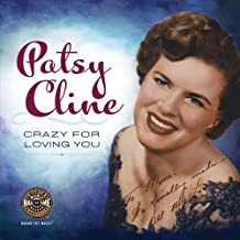 Patsy Cline - Crazy for Loving You by Paul Kingsbury (2013) Paperback