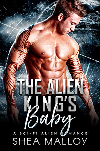 The Alien King's Baby: A Sci-fi Alien Romance (Men of Omaron Book 1) (English...