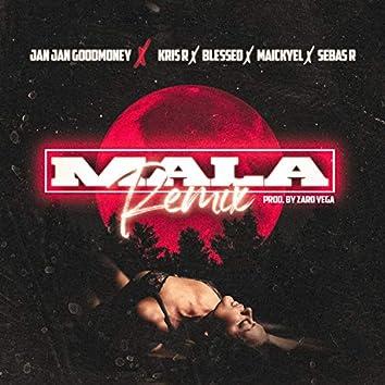 MALA (feat. Blessed & Sebas R) (REMIX)