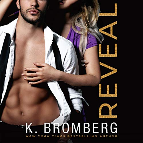 Reveal Audiobook By K. Bromberg cover art