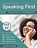 Speaking First: Ten practice tests for the Cambridge B2 First