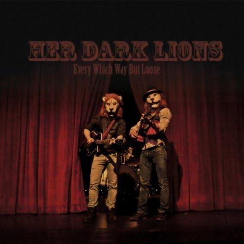Her Dark Lions