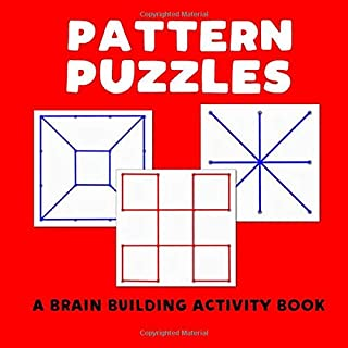 Pattern Puzzles - A Brain Building Activity Book: (creative hands-on memory drawing recreation for Alzheimers & dementia) (AlzHelp Press)