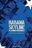 HABANA SKYLINE (HARPERCOLLINS)