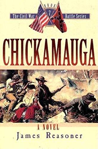 Chickamauga (The Civil War Battle Series, Book 7)