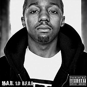 M.A.B. 1.0: Beast from Ova East