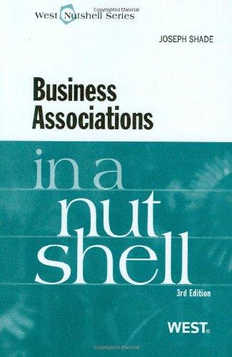 Business Associations in a Nutshell (Nutshells)