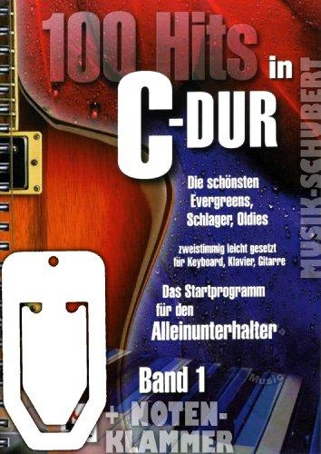 100 Hits in C-Dur Band 1 in ringband incl. praktische muziekklem - De mooiste Evergreens, slagers en Oldies 2-stemmig licht ingesteld voor piano, keyboard - het startprogramma voor de alleenonderhouder (ringband) (muziek/sheetmusic).