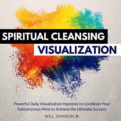 Spiritual Cleansing Visualization audiobook cover art