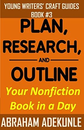 Plan, Research, and Outline Your Nonfiction Book in a Day