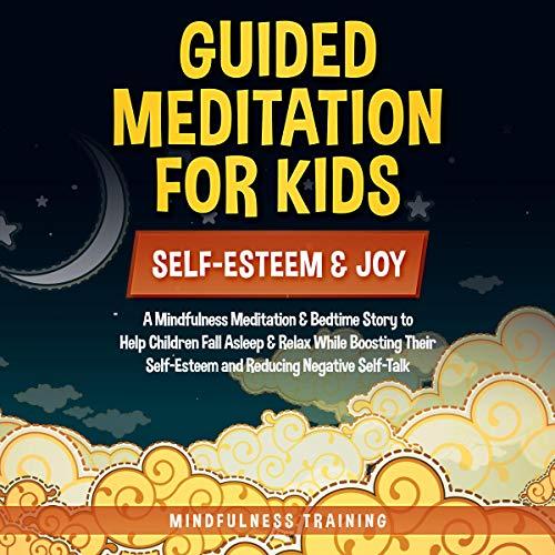 Guided Meditation for Kids - Self-Esteem & Joy cover art