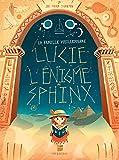 La famille Vieillepierre - Lucie et l'énigme du sphinx