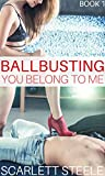 Ballbusting: You Belong To me (English Edition)