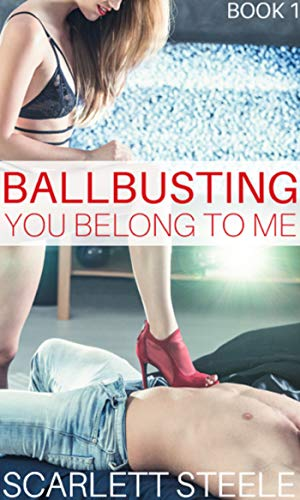 Ballbusting: You Belong To me (English Edition)