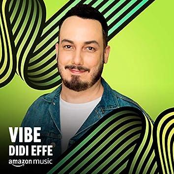 Vibe Didi Effe