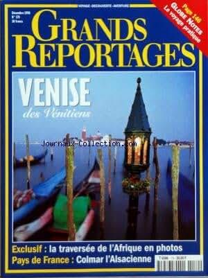 GRANDS REPORTAGES [No 179] du 01/12/1996 - VENISE DES VENITIENS - LA TRAVERSEE DE L'AFRIQUE EN PHOTOS - COLMAR L'ALSACIENNE
