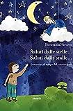 Saluti dalle stelle... Saluti dalle stalle... (Italian Edition)